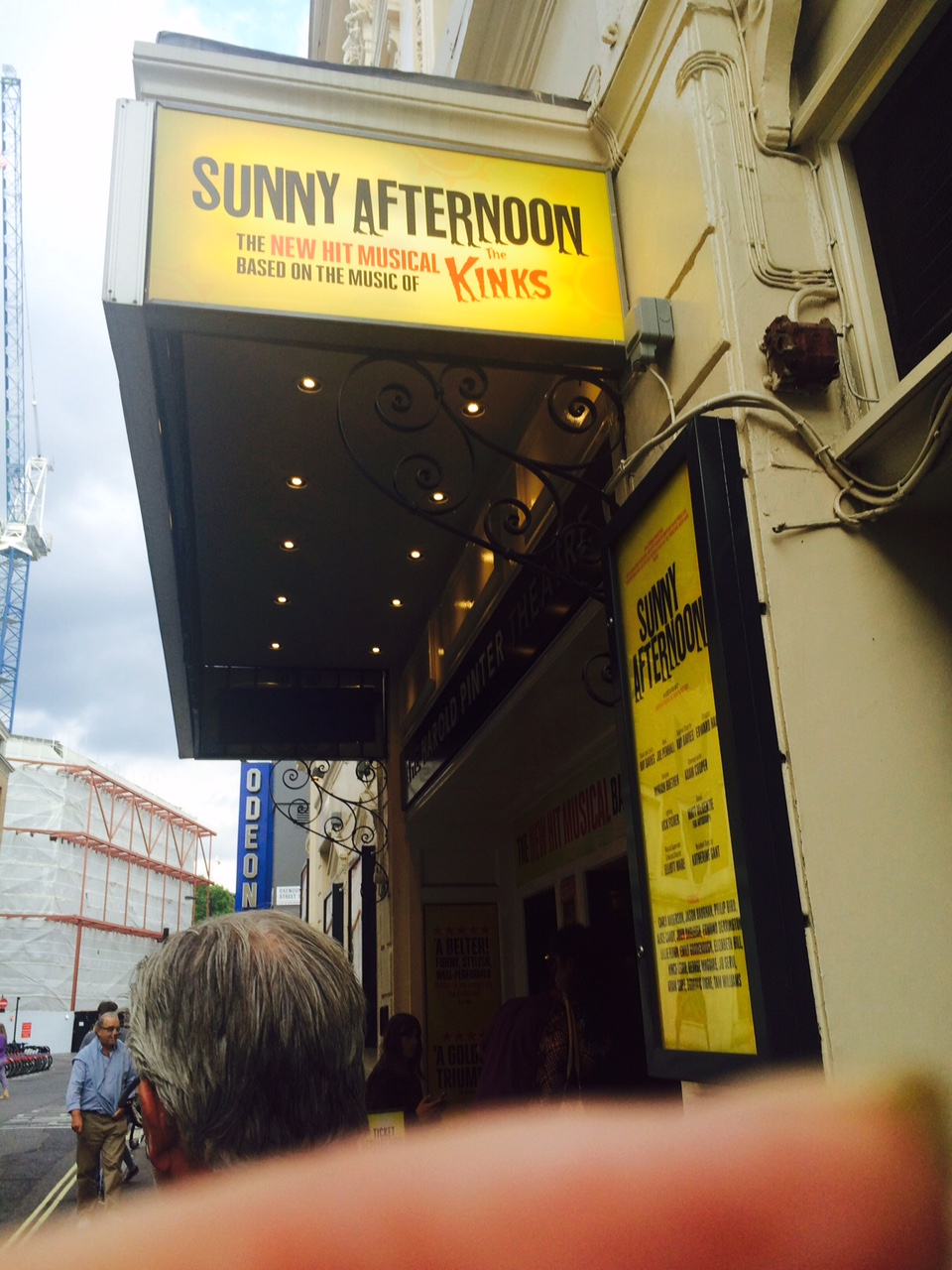 """Outside of """"Sunny Afternoon"""", the show about the Kinks.  It was fabulous.  So much fun!"""